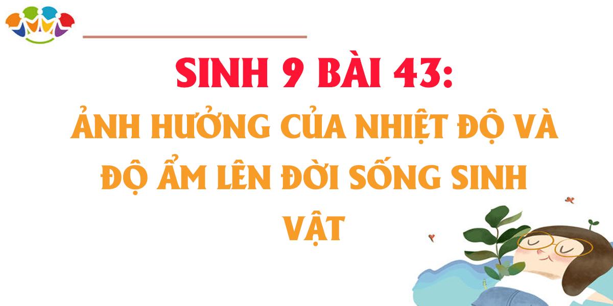 soan-sinh-9-bai-43-anh-huong-cua-nhiet-do-do-am-len-doi-song-sinh-vat.png