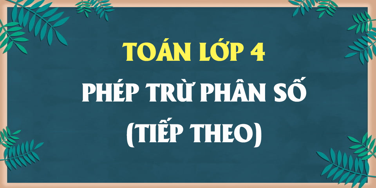 phep-tru-phan-so-tiep-theo-lop-4-trang-130-giai-bai-1-2-3.png