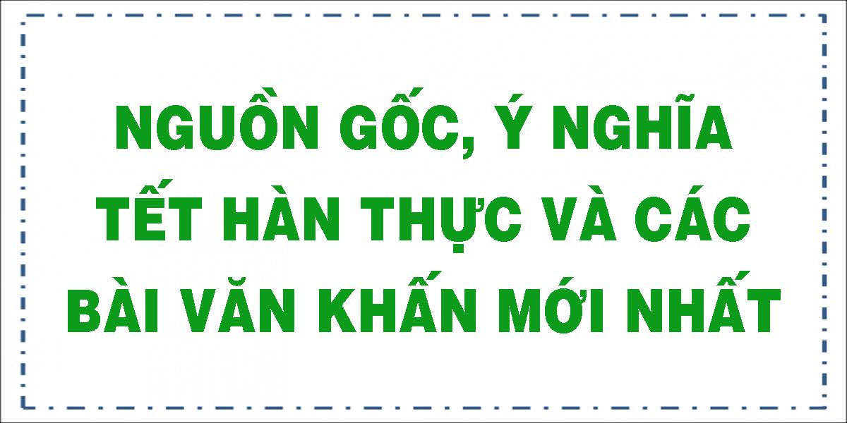 nguon-goc-y-nghia-tet-han-thuc-va-cac-bai-van-khan-moi-nhat.png