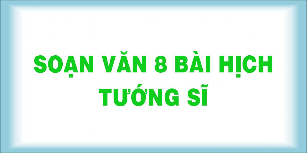 soan-van-8-bai-hich-tuong-si.png