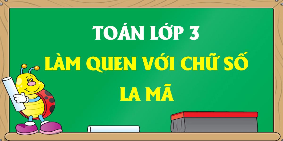 lam-quen-voi-chu-so-la-ma-lop-3-giai-bai-1-2-3-4-trang-121.png