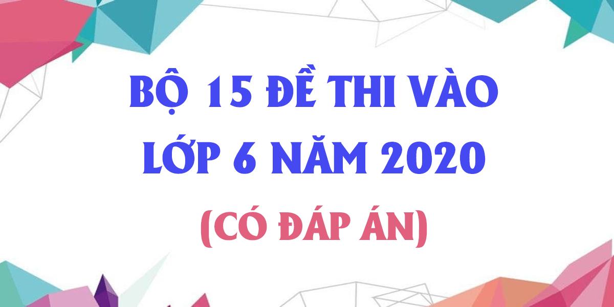bo-15-de-thi-vao-lop-6-mon-toan-2020-co-dap-an-phan-1.png