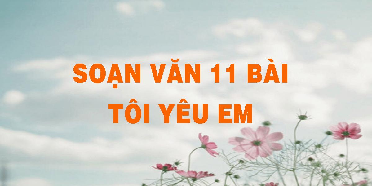 soan-van-11-bai-toi-yeu-em.png