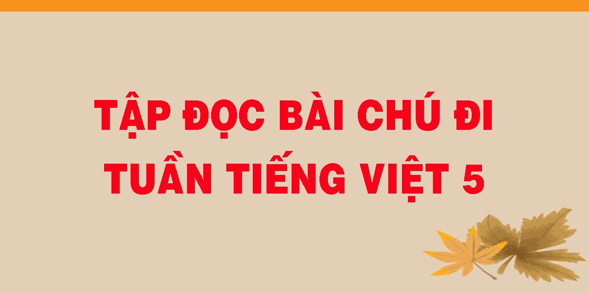 tap-doc-bai-chu-di-tuan-tieng-viet-5.png