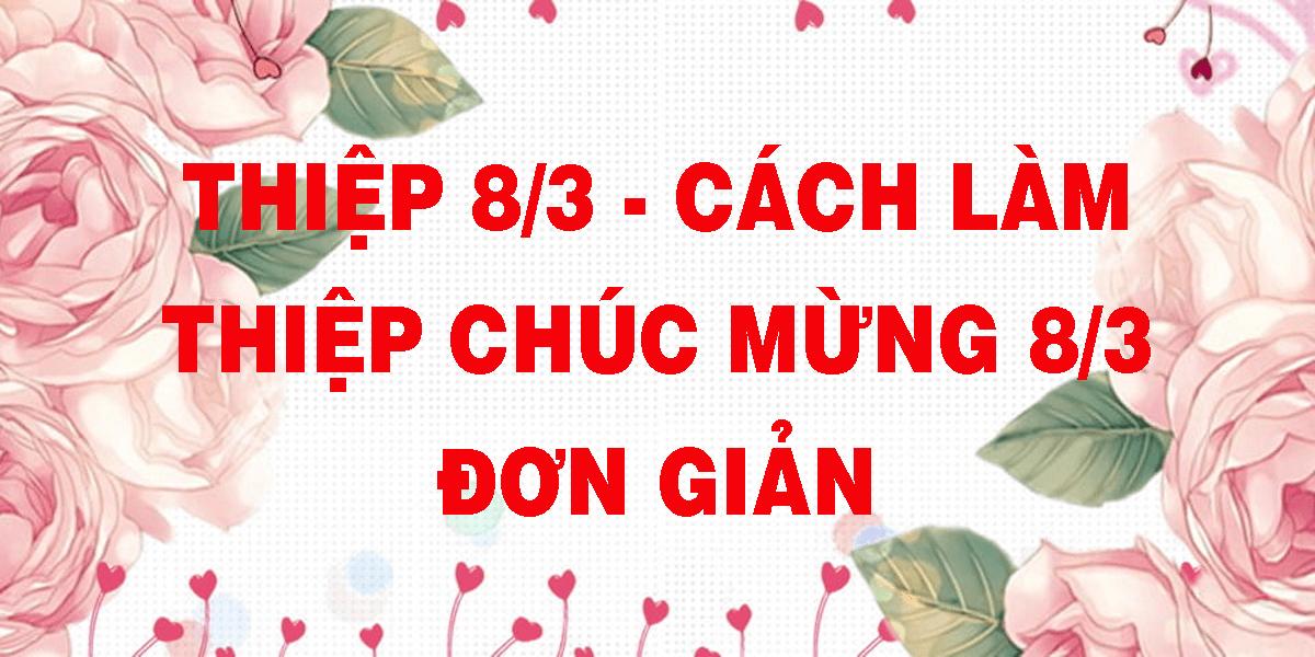 thiep-8-3-cach-lam-thiep-chuc-mung-8-3-don-gian.png