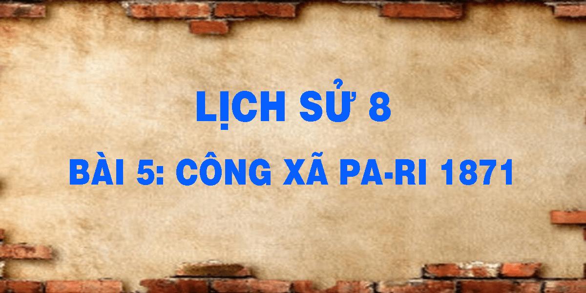 lich-su-8-bai-5-cong-xa-pa-ri-1871.png