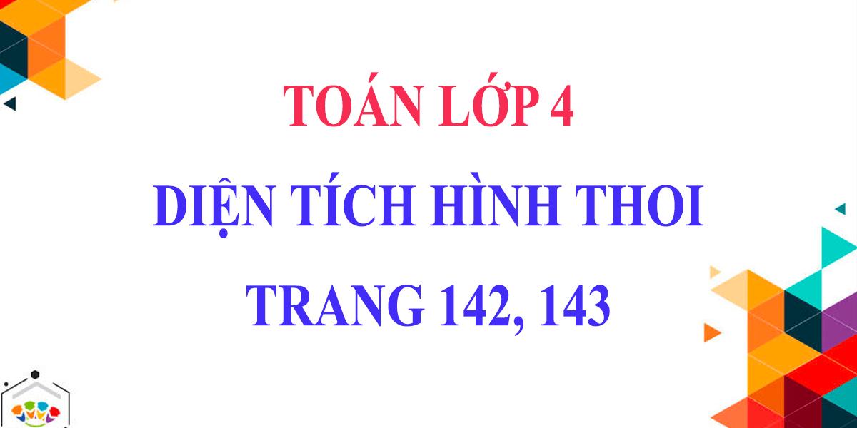 dien-tich-hinh-thoi-lop-4-giai-bai-1-2-3-trang-142-143.png