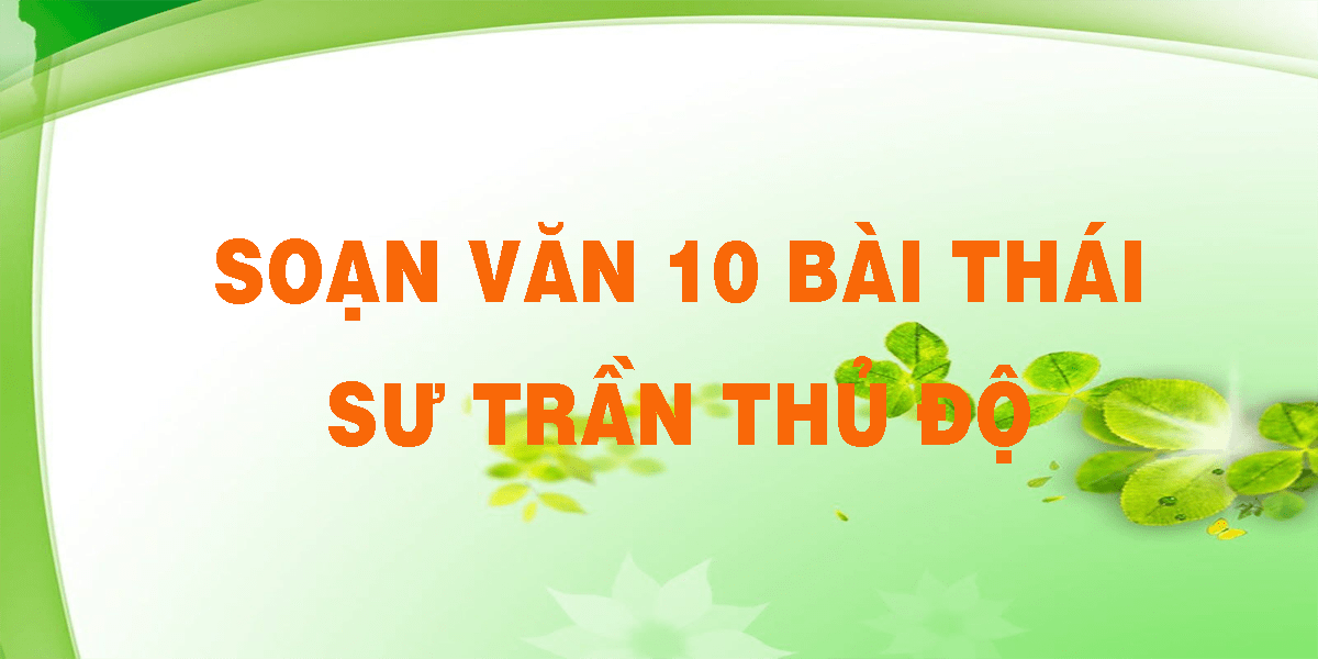 soan-van-10-bai-thai-su-tran-thu-do.png