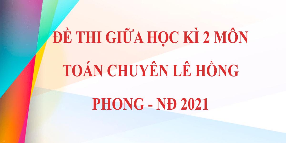 de-thi-giua-hoc-ki-2-lop-12-mon-toan-2021-phan-chau-trinh-da-nang-8.png