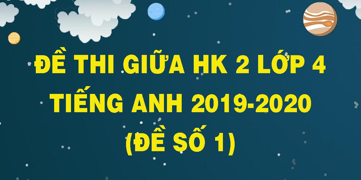 de-thi-giua-hk-2-lop-4-tieng-anh-2019-2020-de-so-1.png