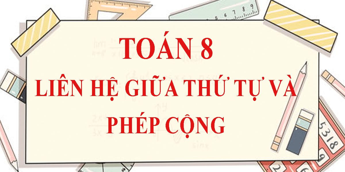 giai-toan-8-bai-1-lien-he-giua-thu-tu-va-phep-cong.png