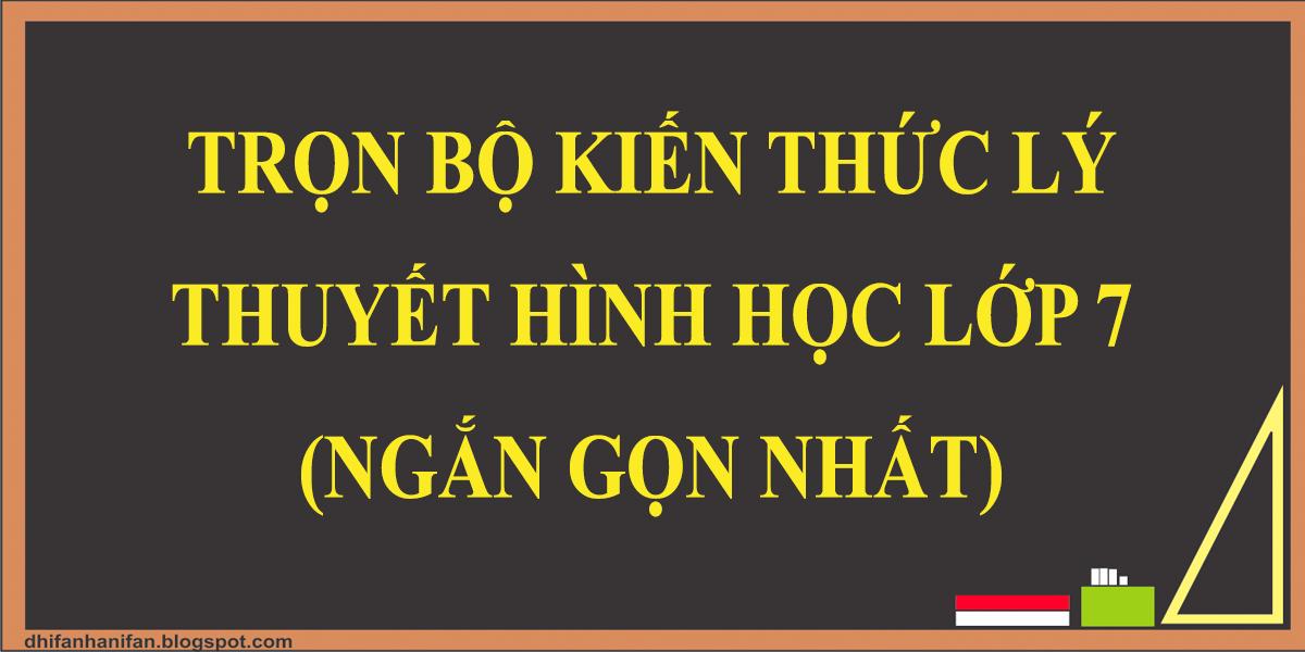 tong-hop-kien-thuc-ly-thuyet-hinh-hoc-lop-7-ngan-gon-nhat.png
