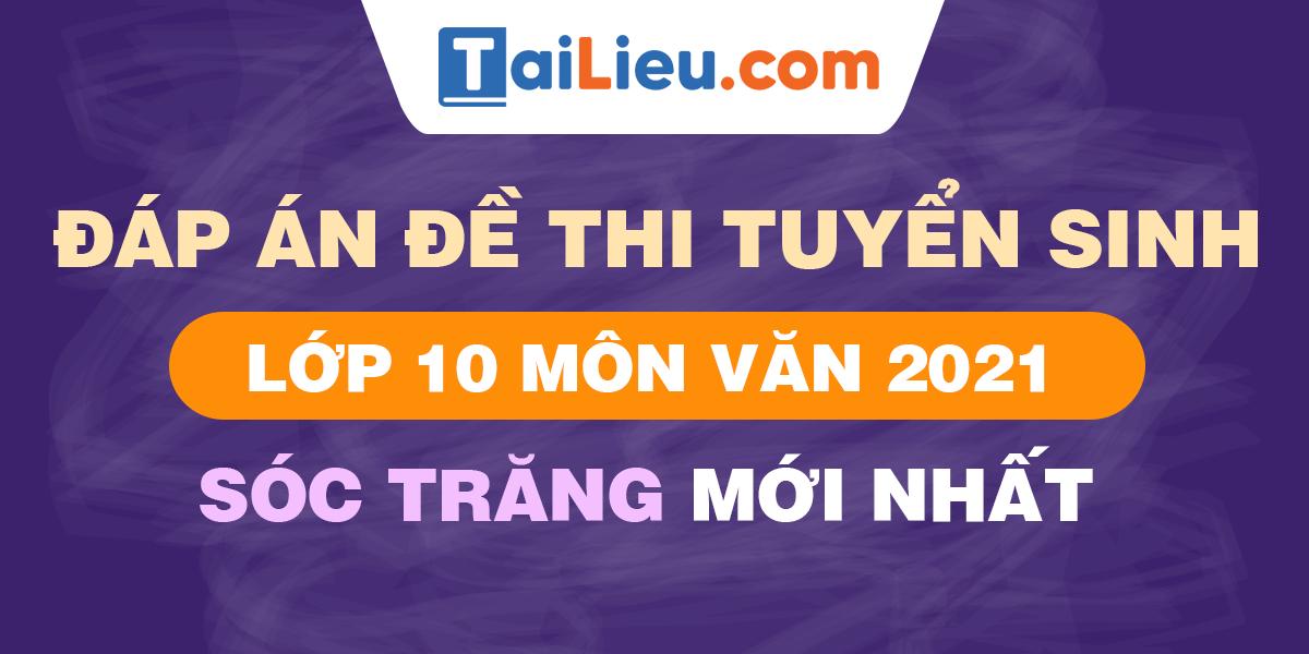 de-thi-vao-lop-10-mon-van-2021-soc-trang.png