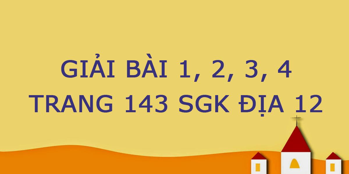bai-1-trang-143-sgk-dia-12.png