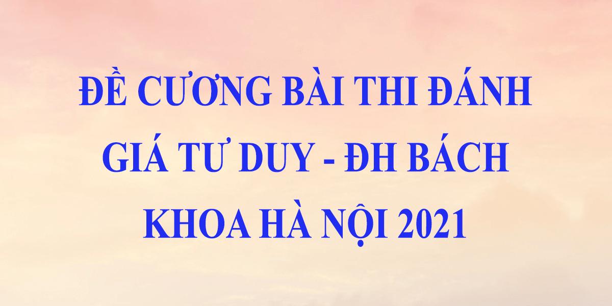 de-cuong-bai-thi-danh-gia-tu-duy-2021-dai-hoc-bach-khoa-ha-noi.png