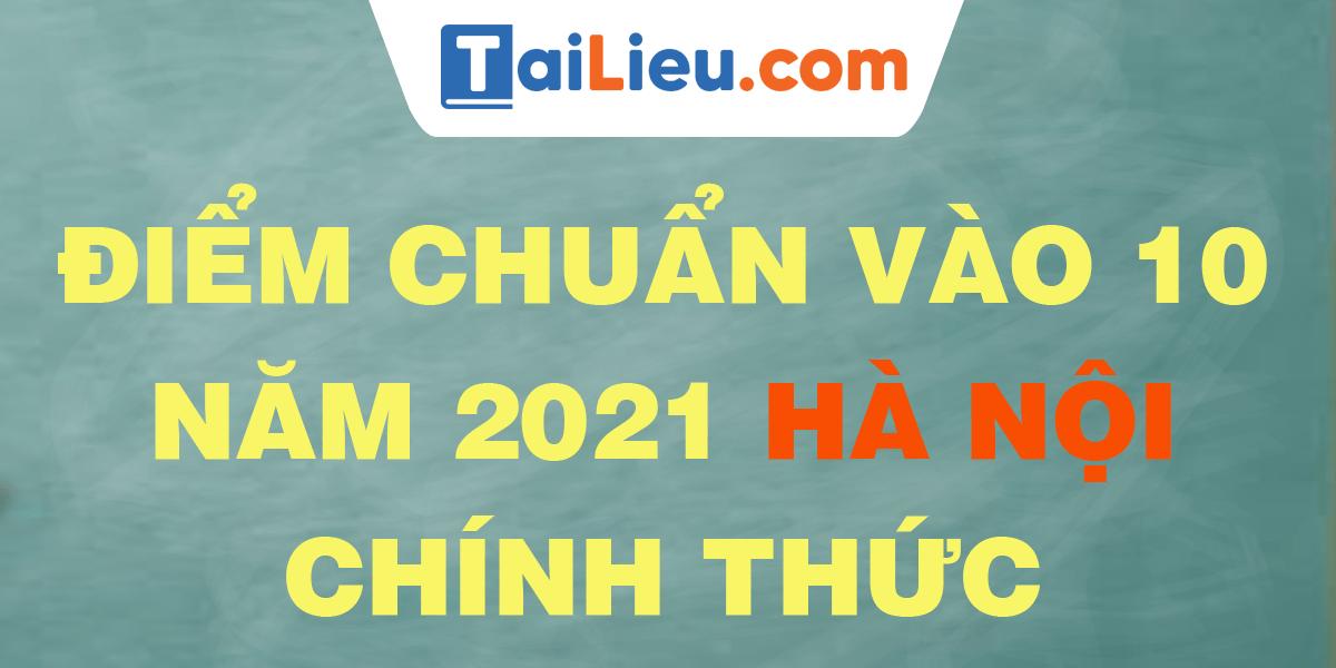 diem-chuan-vao-lop-10-2021-ha-noi.png