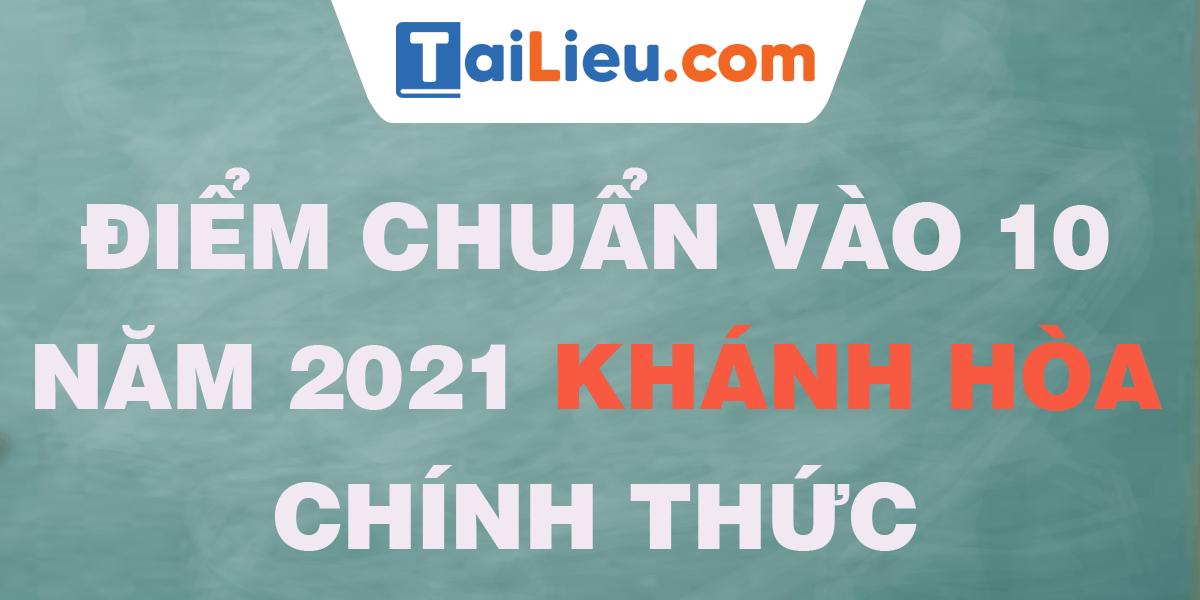 diem-chuan-vao-lop-10-2021-khanh-hoa.png