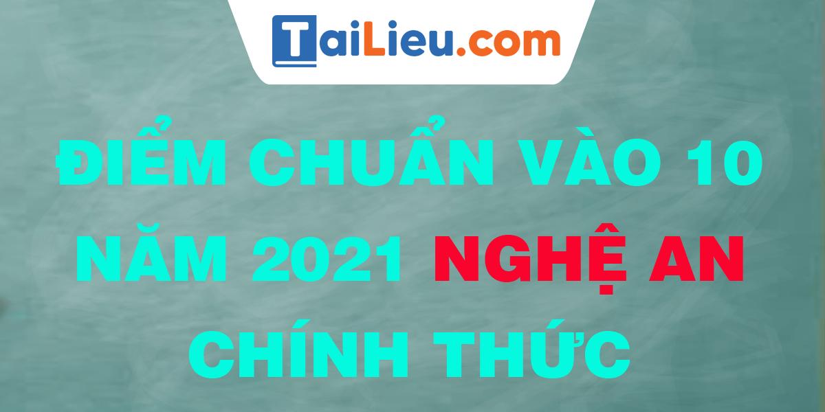 diem-chuan-vao-lop-10-2021-nghe-an.png