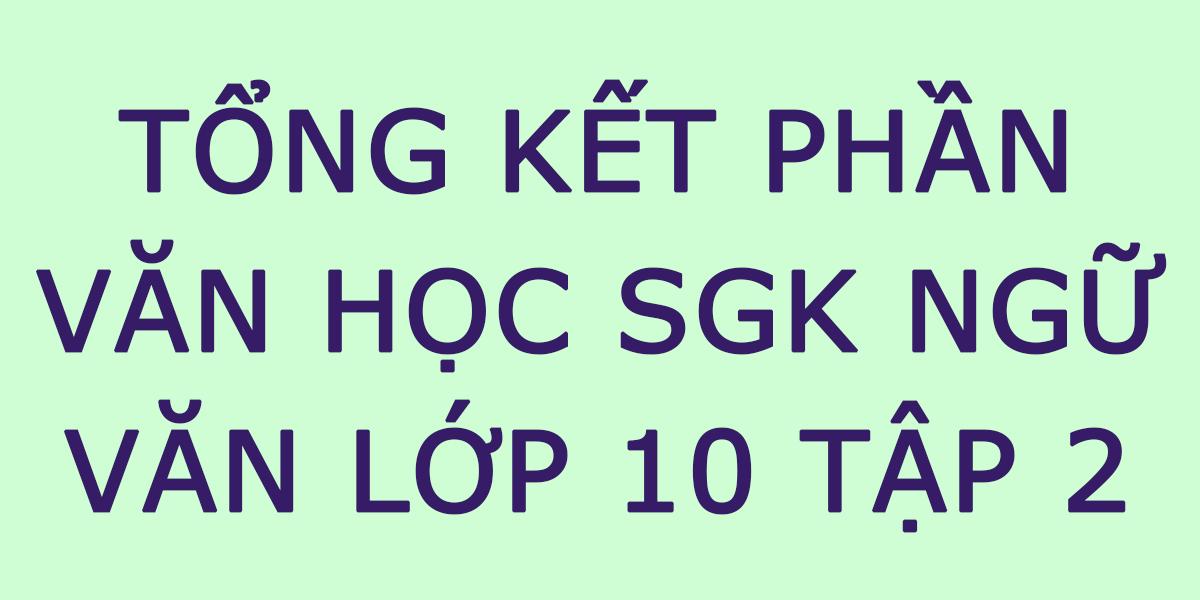 tong-ket-phan-van-hoc-lop-10.png