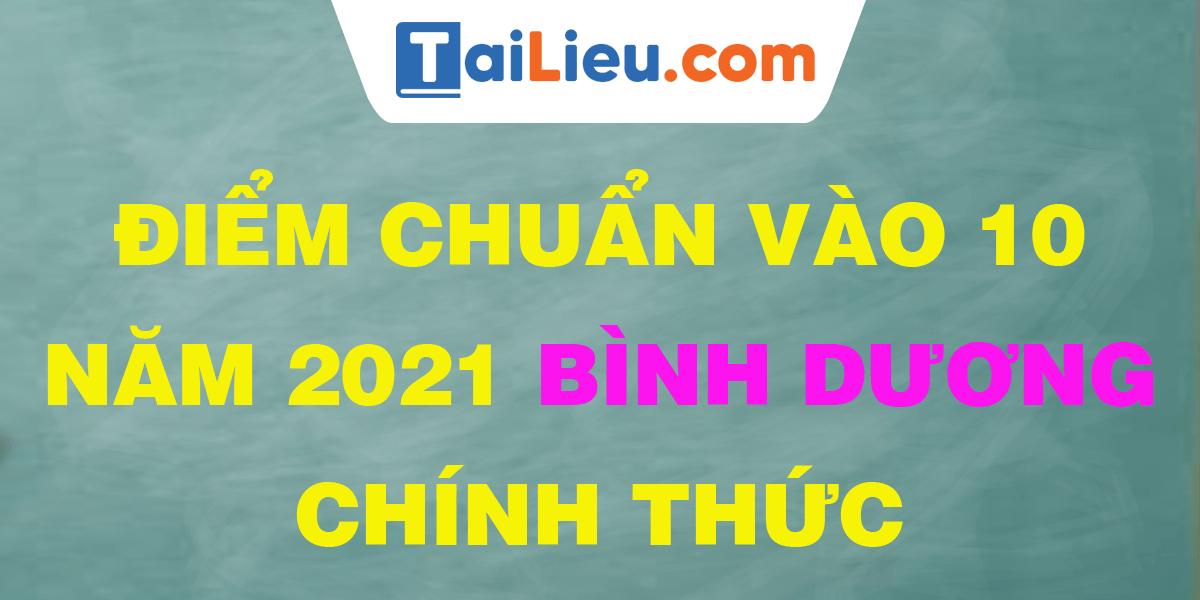 diem-chuan-vao-lop-10-2021-binh-duong.png