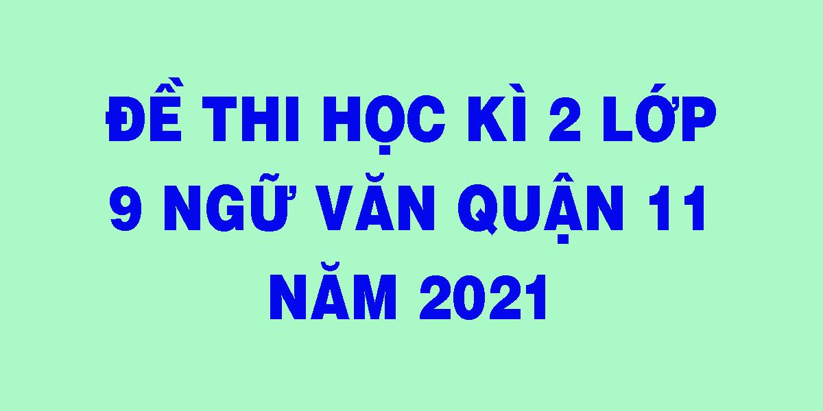 de-thi-hoc-ki-2-lop-9-ngu-van-quan-11-nam-2021.png