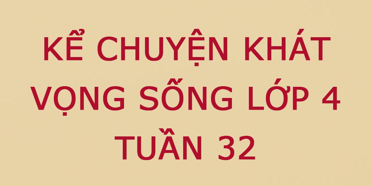 ke-chuyen-khat-vong-song-lop-4.png