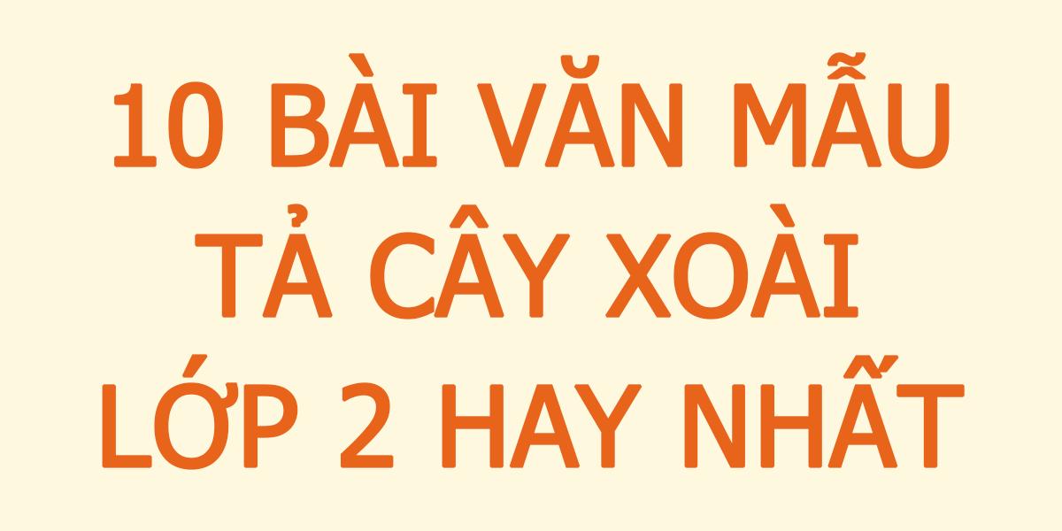 10-bai-van-mau-ta-cay-xoai-lop-2-hay-nhat.png