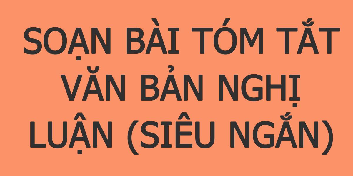 soan-bai-tom-tat-van-ban-nghi-luan-sieu-ngan.png