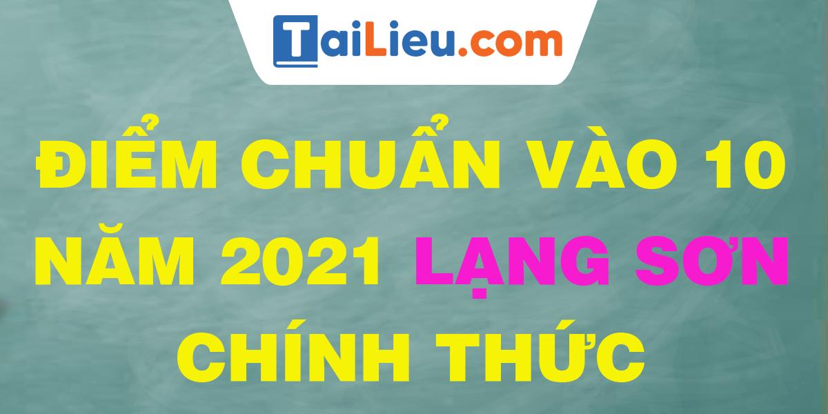 diem-chuan-vao-lop-10-2021-lang-son.png