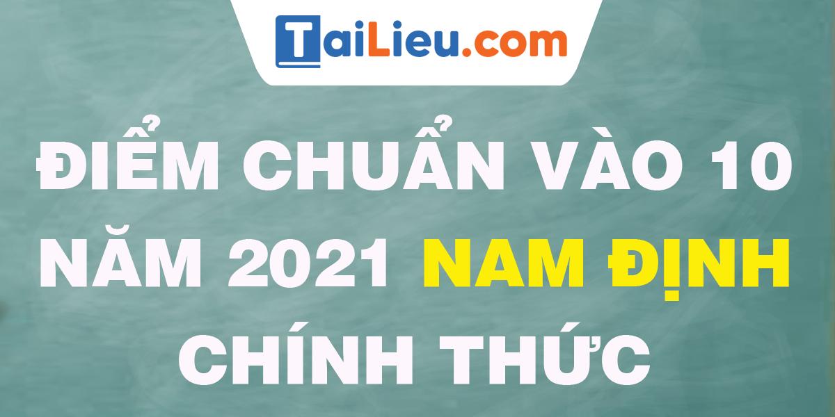 diem-chuan-vao-lop-10-2021-nam-dinh.png