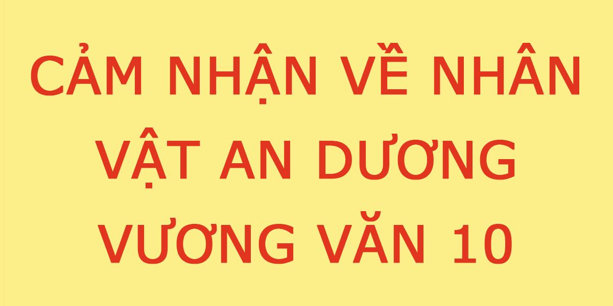 cam-nhan-ve-an-duong-vuong.png