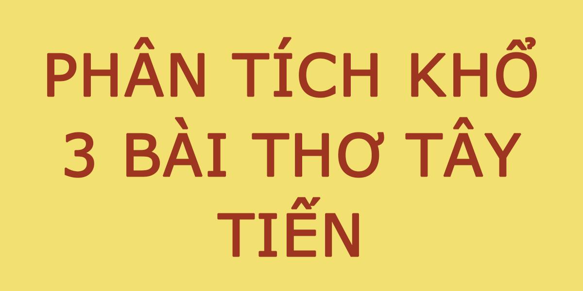 phan-tich-kho-3-bai-tay-tien.png