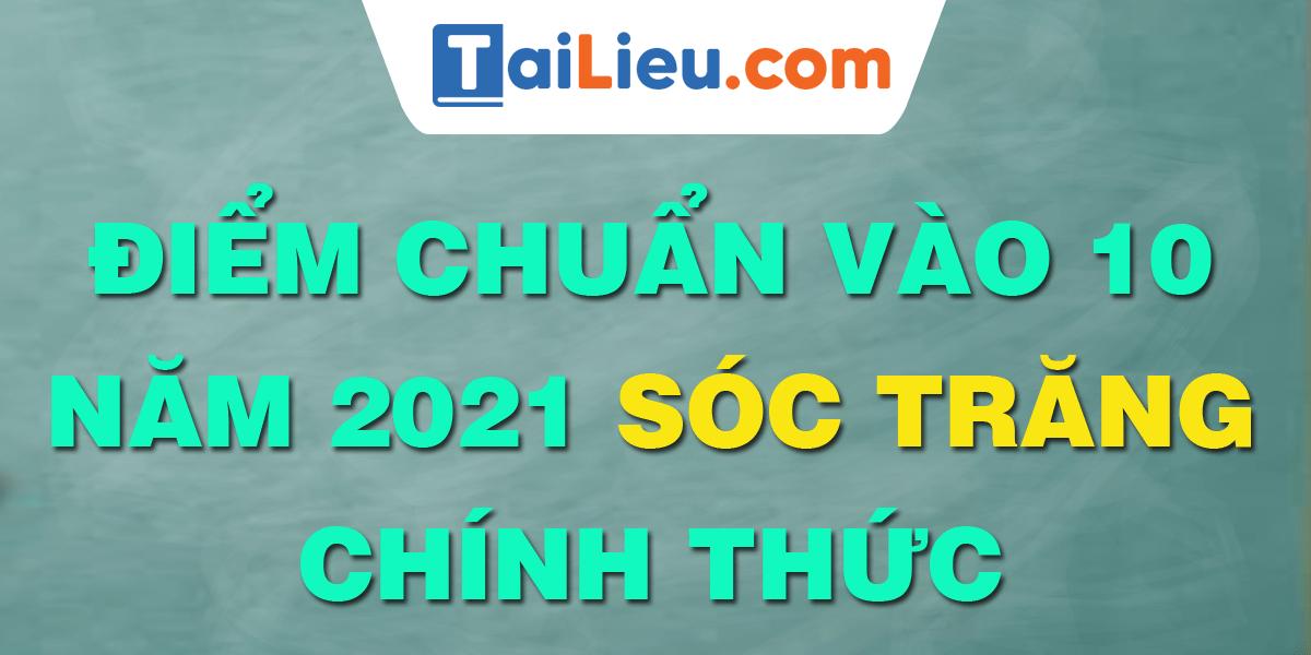 diem-chuan-vao-lop-10-2021-soc-trang.png