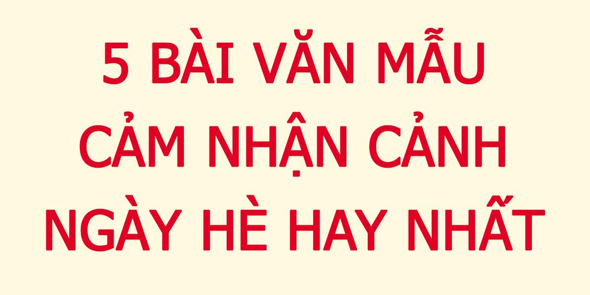 5-bai-van-mau-cam-nhan-canh-ngay-he-hay-nhat.png