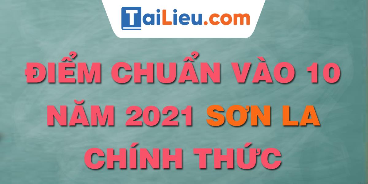 diem-chuan-vao-lop-10-2021-son-la.png