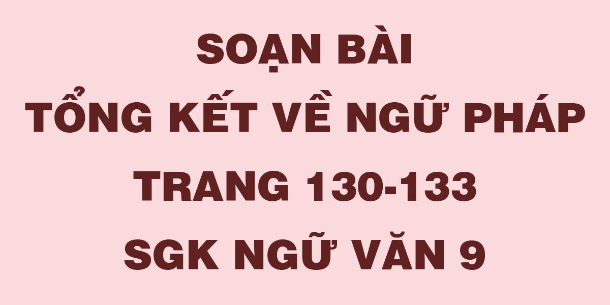 soan-bai-tong-ket-ve-ngu-phap-ngu-van-9-chi-tiet-nhat.png