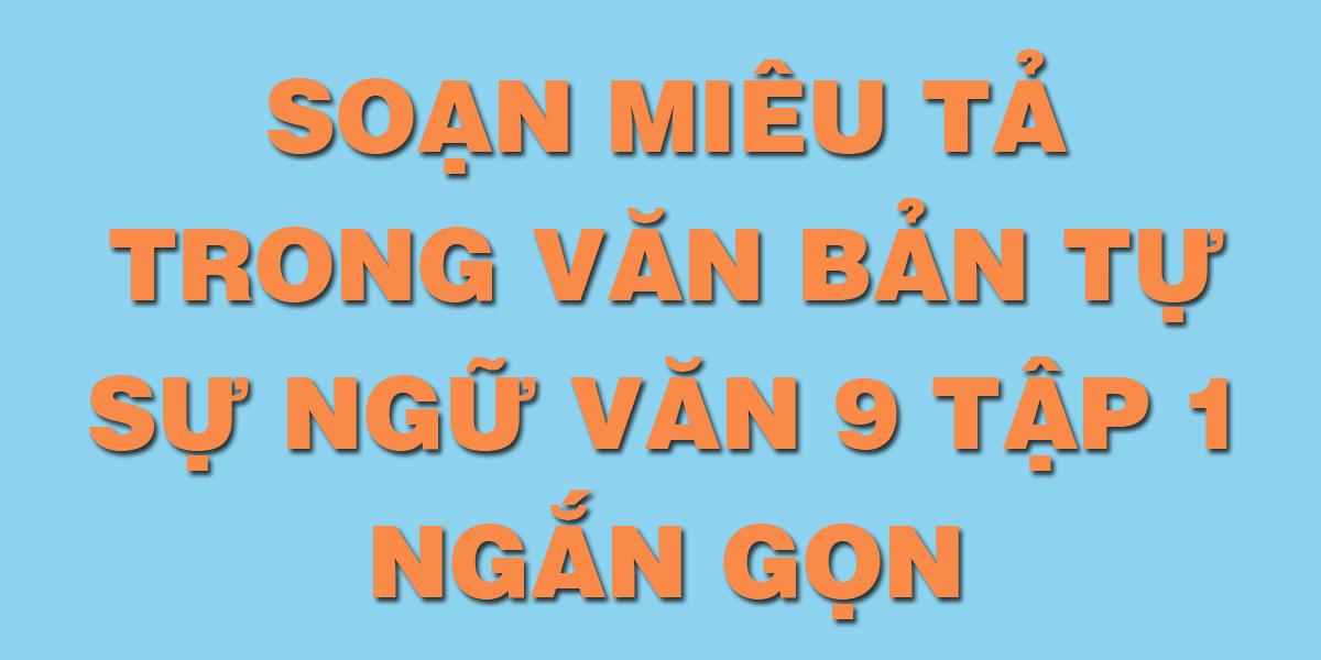 soan-bai-mieu-ta-trong-van-ban-tu-su-ngu-van-lop-9.png