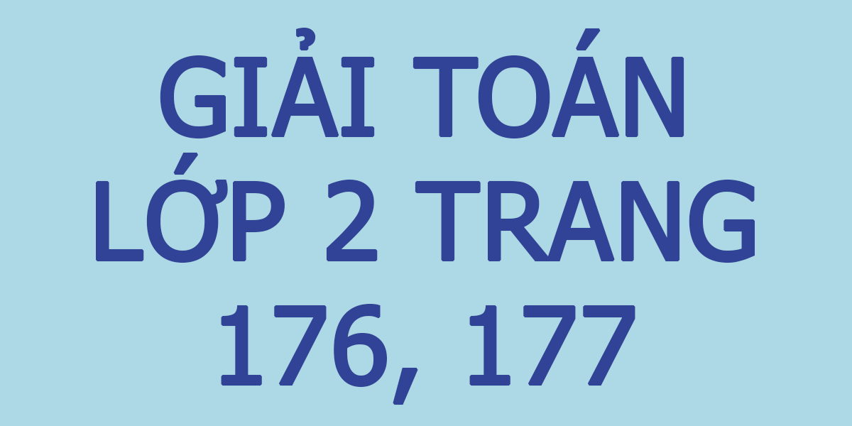 giai-toan-lop-2-trang-176.png