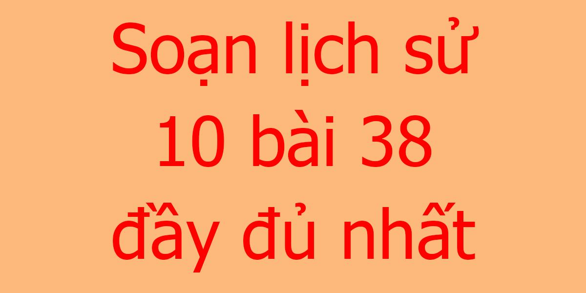 soan-lich-su-10-bai-38.png