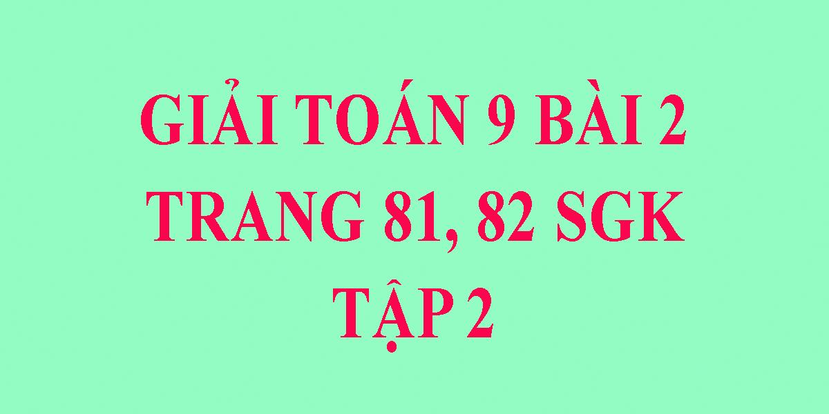 giai-toan-lop-9-sgk-tap-2-trang-81-82-chinh-xac-nhat.png