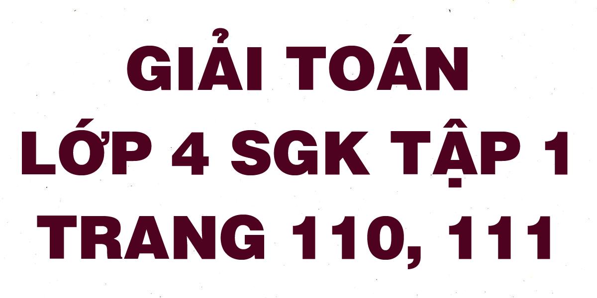 giai-toan-lop-4-trang-110-111-sgk-tap-1.png