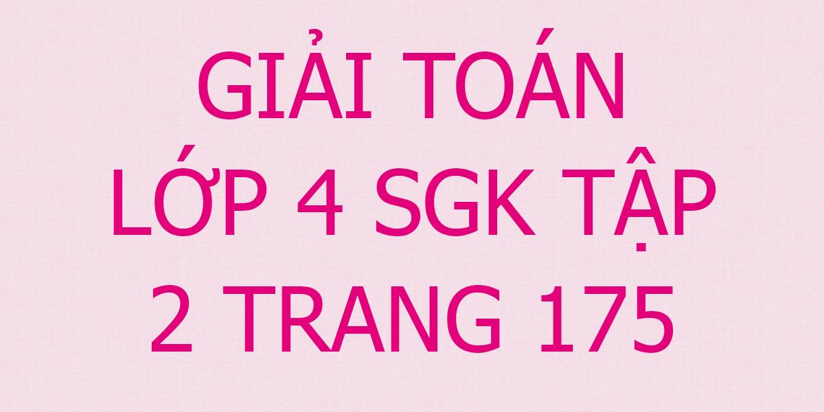 giai-toan-lop-4-trang-175.png