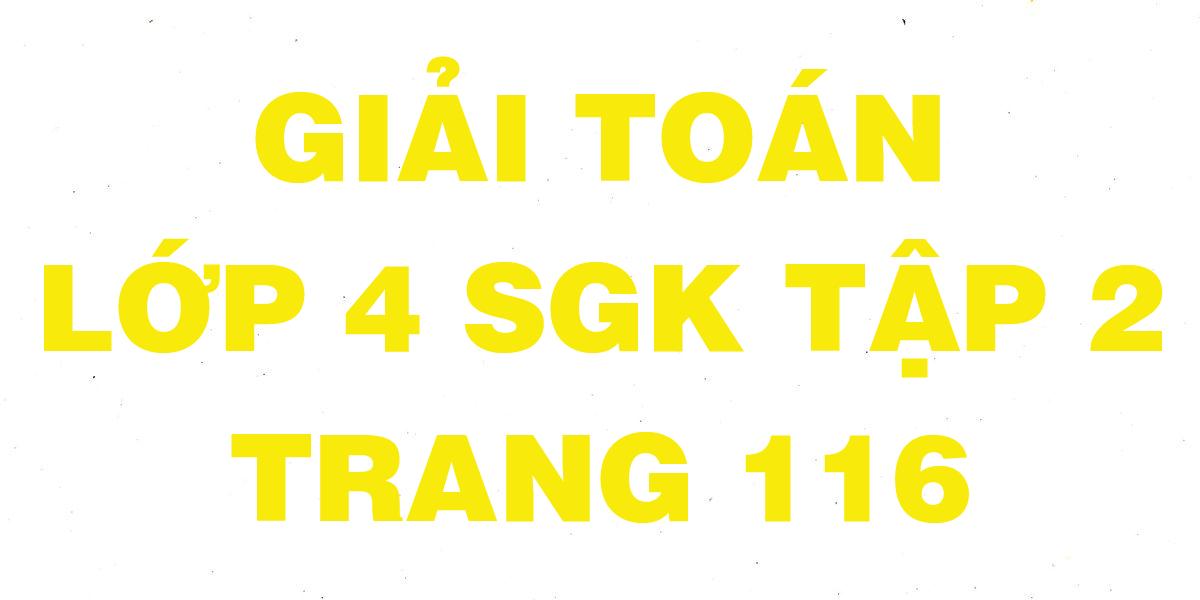 giai-toan-lop-4-trang-116-sgk-tap-2.png