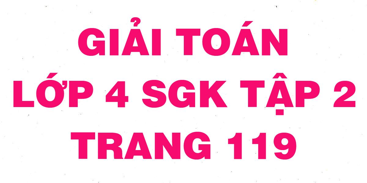 giai-toan-lop-4-trang-119-sgk-tap-2.png
