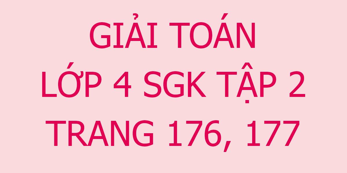 giai-toan-lop-4-trang-176-177.png