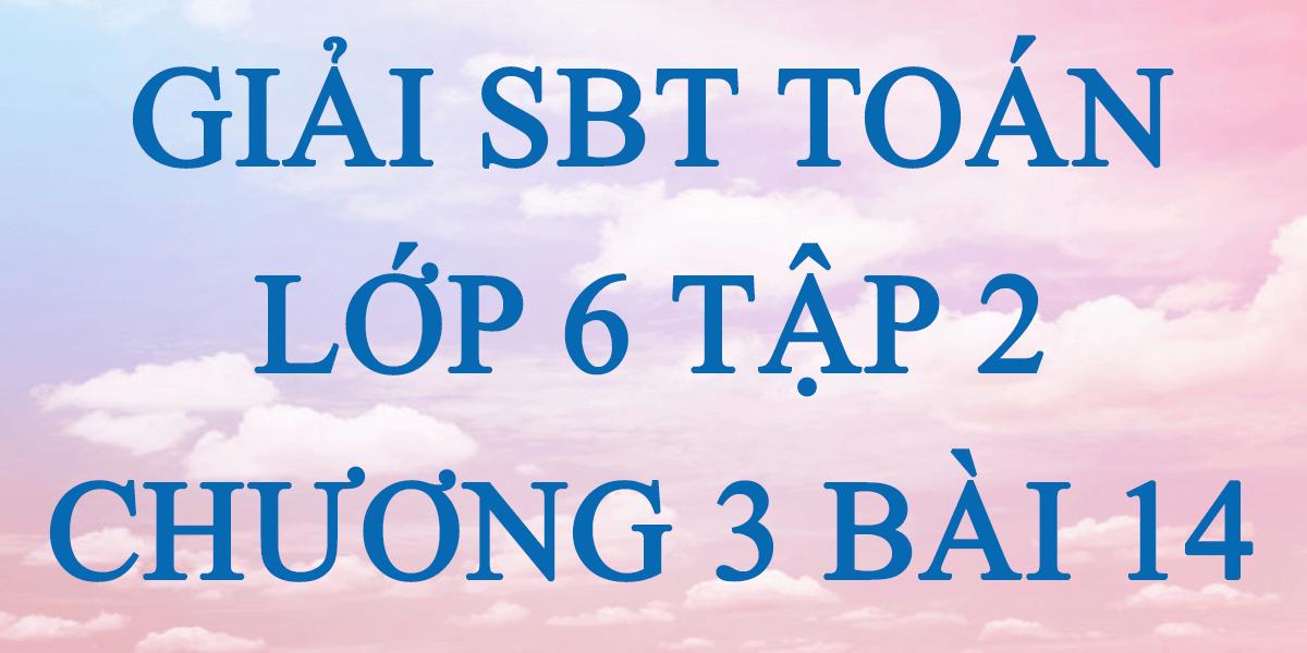giai-sbt-toan-lop-6-tap-2-chuong-3-bai-14.png
