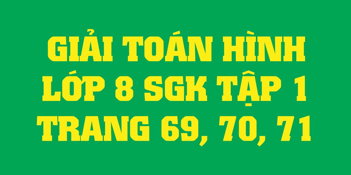 giai-toan-lop-8-sgk-tap-1-trang-69-70-71-chinh-xac-nhat.png