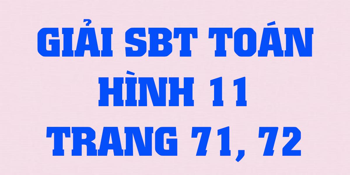 giai-toan-hinh-sbt-lop-11-trang-71-72.png