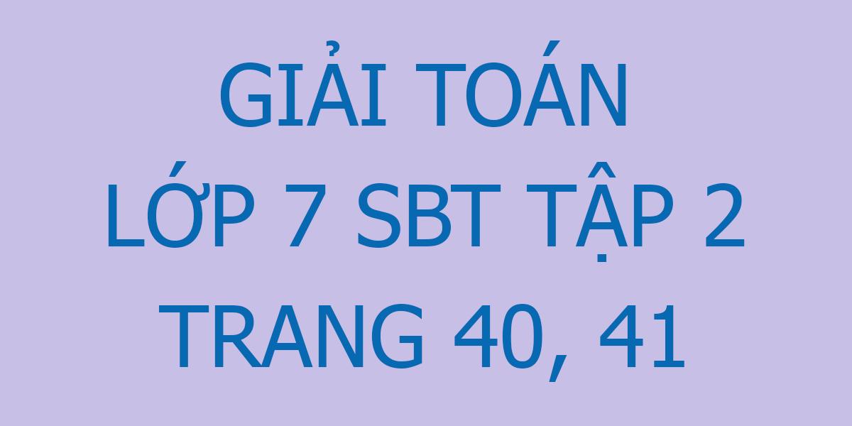 giai-toan-7-sbt-trang-40-41.png