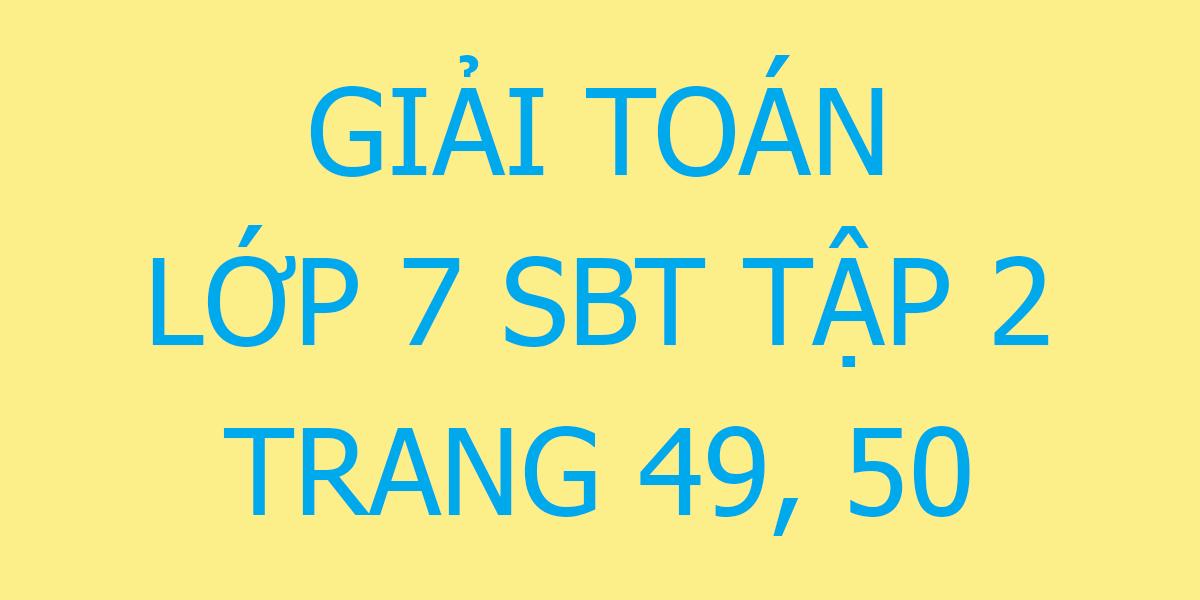 giai-toan-7-sbt-trang-49-50.png